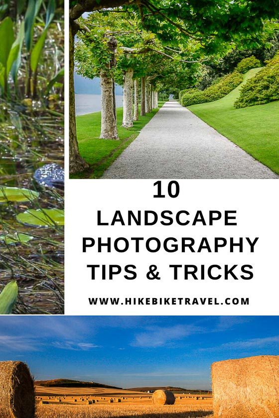 10 landscape photography tips and tricks