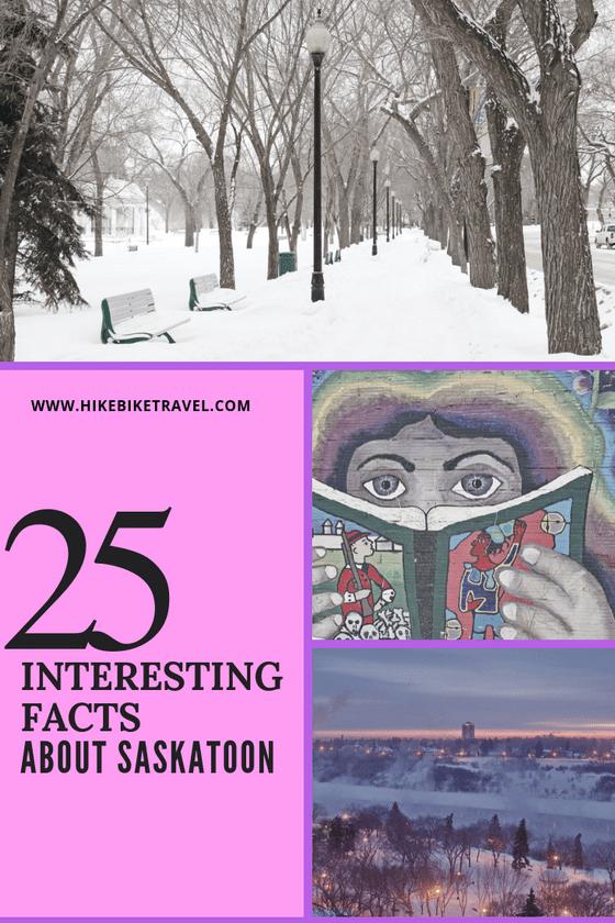 25 Fun, Weird and Interesting Facts About Saskatoon