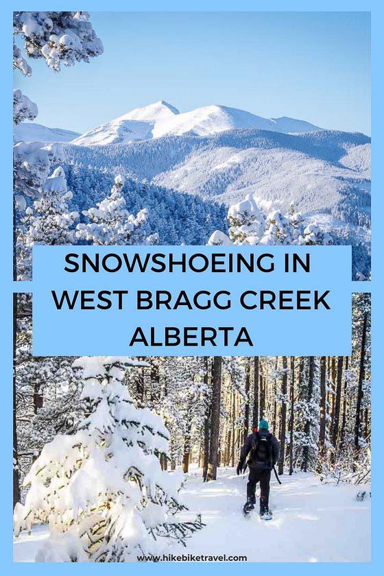 Snowshoeing in West Bragg Creek, Alberta