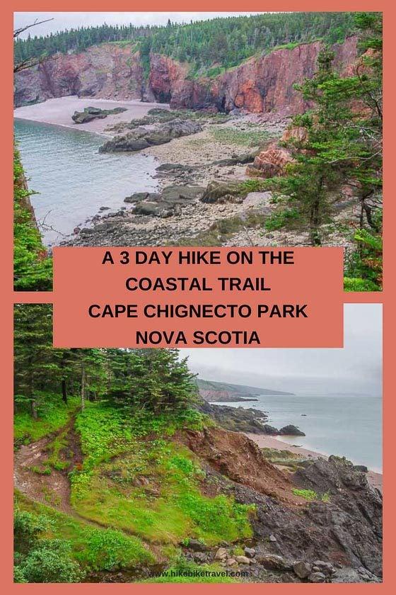 A 3 day hike on the Cape Chignecto Coastal trail in Nova Scotia