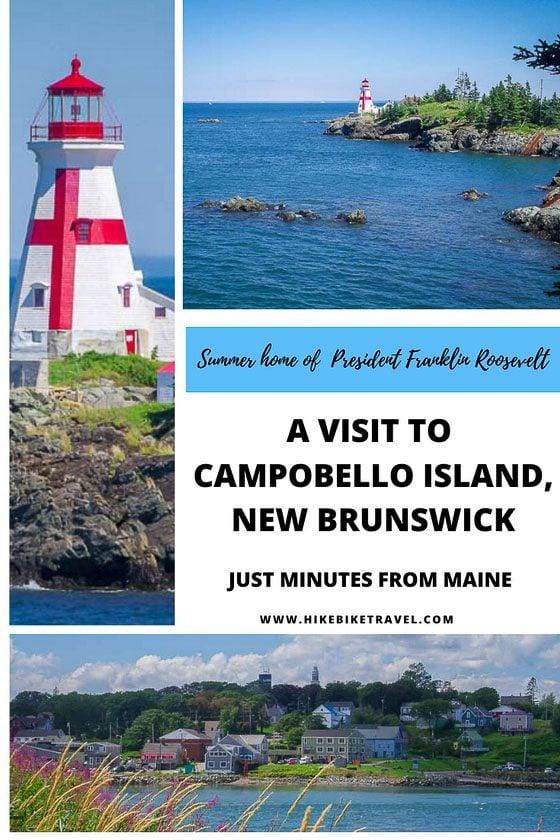 A Visit to Campobello Island, New Brunswick