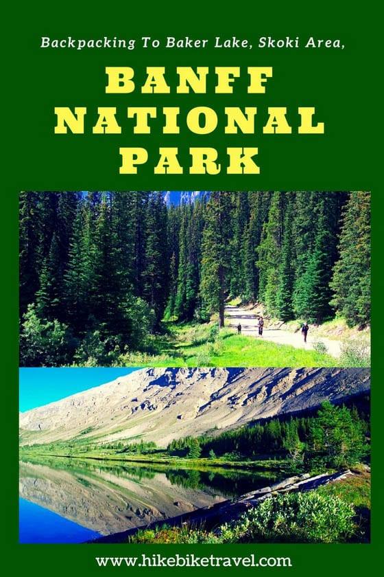Backpacking to Baker Lake, Skoki Area, Banff National Park