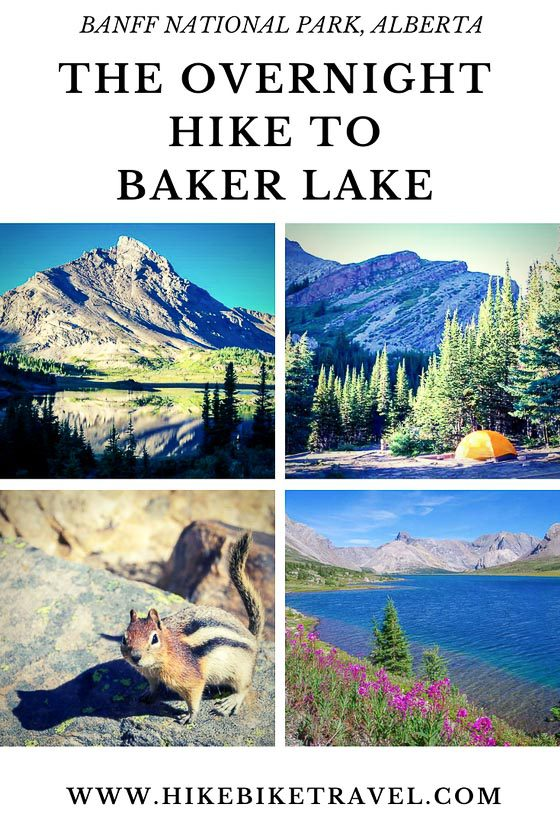 The overnight hike to Baker Lake in Banff National Park