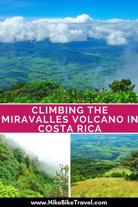 Climbing Miravalles Volcano in Costa Rica