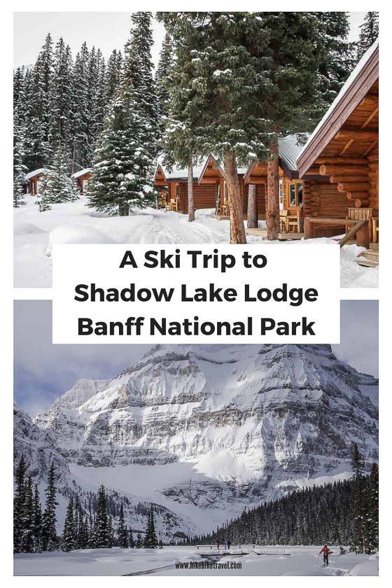 A Ski Trip to Shadow Lake Lodge in Banff National Park