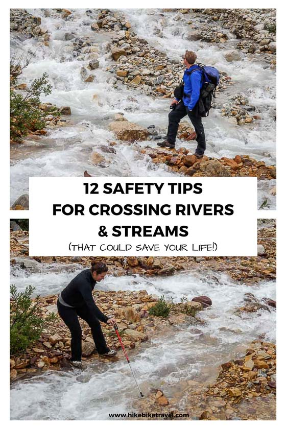 12 safety tips for safely crossing rivers that could save your life