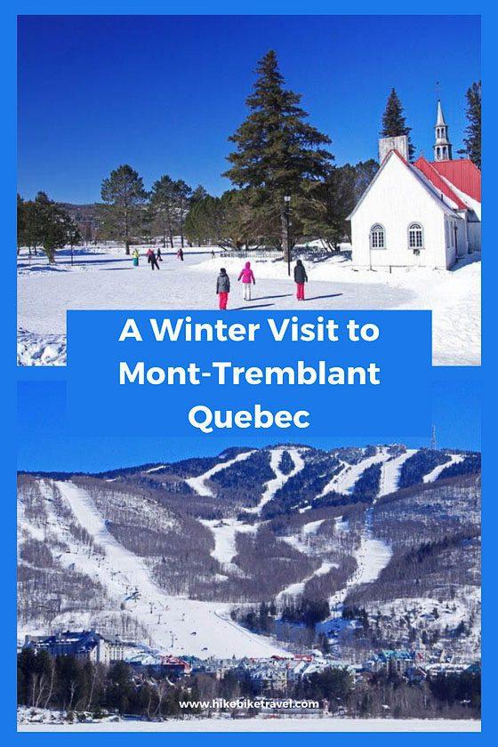 A winter visit to Mont-Tremblant, Quebec