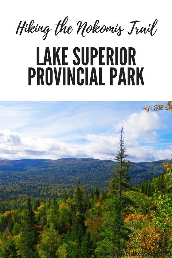 Hiking the Nokomis Trail, Lake Superior Provincial Park