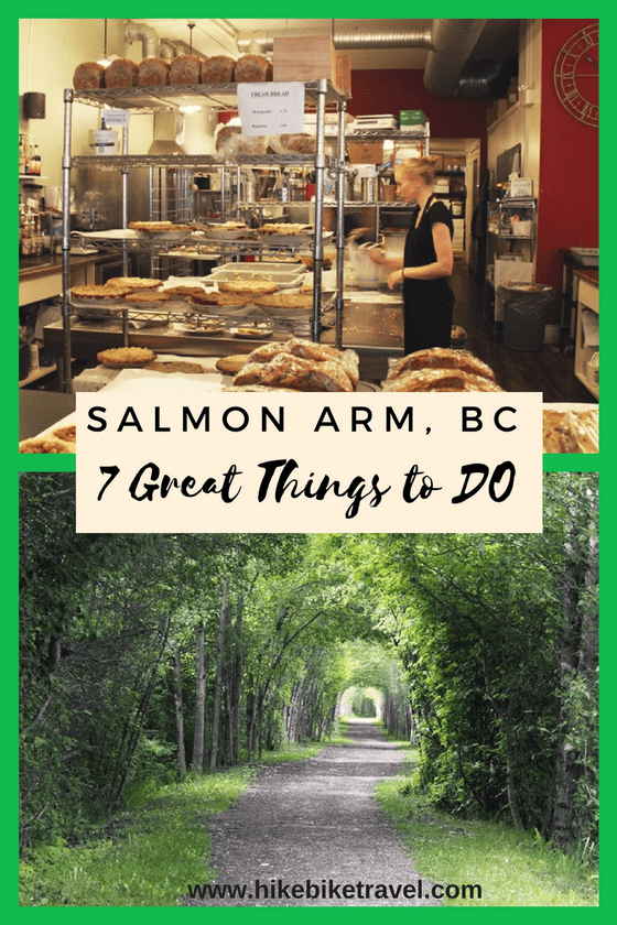 7 Things to do in Salmon Arm