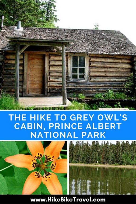 The hike to Grey Owl's Cabin, Prince Albert National Park in Saskatchewan