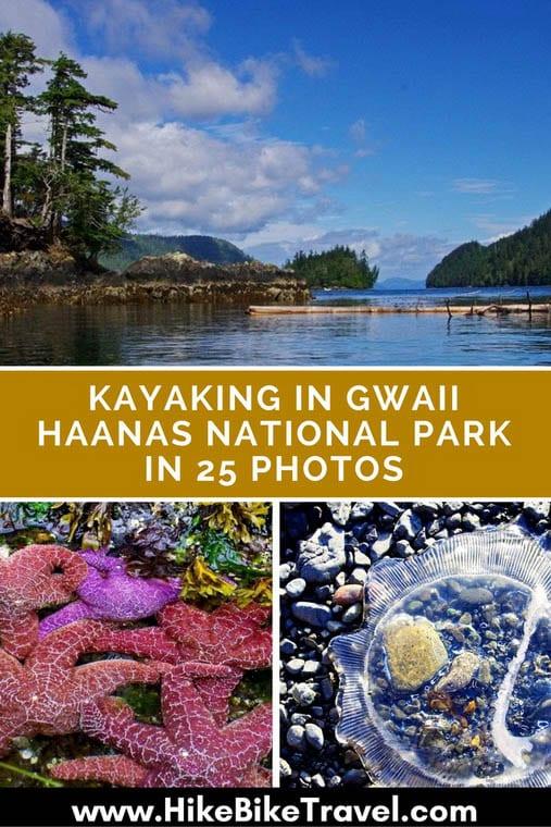 Kayaking in Gwaii Haanas National Park in 25 Photos
