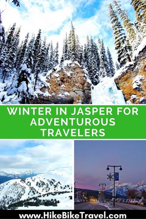 Winter in Jasper for Adventurous Travelers