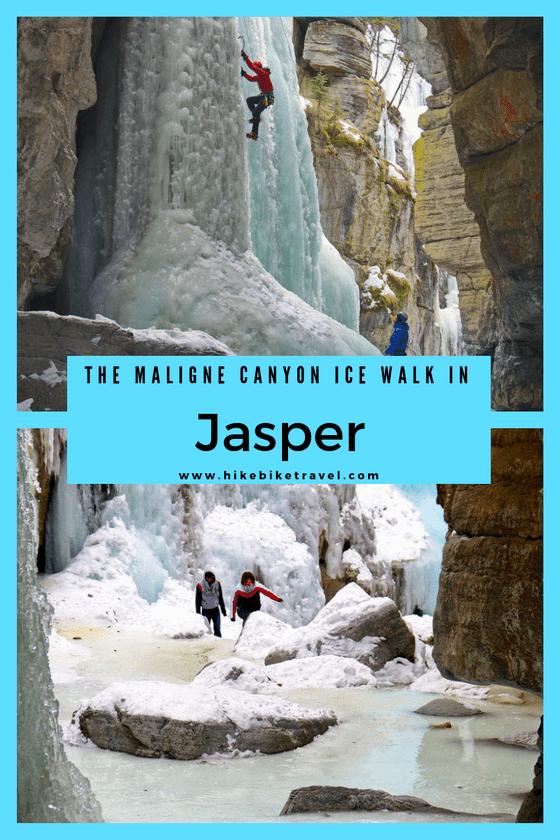 The Maligne Canyon Ice Walk in Jasper