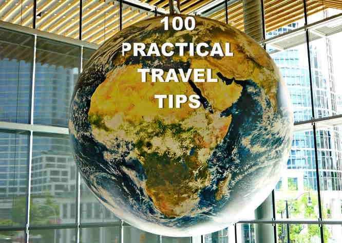 100 PRACTICAL TRAVEL TIPS