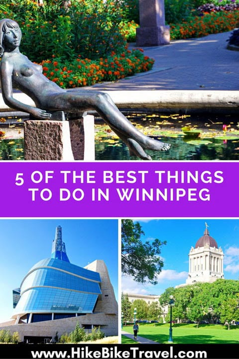 5 of the best things to do in Winnipeg
