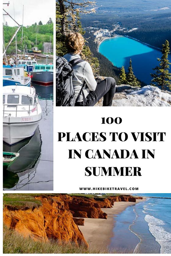 100 places to visit in Canada in summer