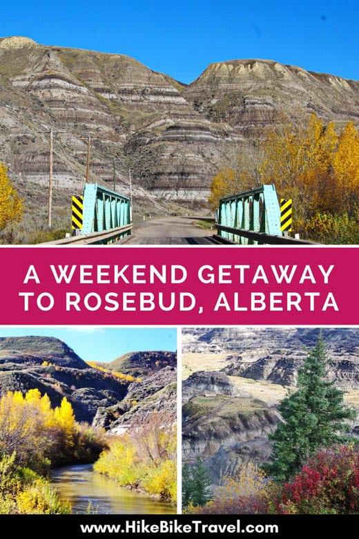 A Weekend Getaway to Rosebud, Albeta