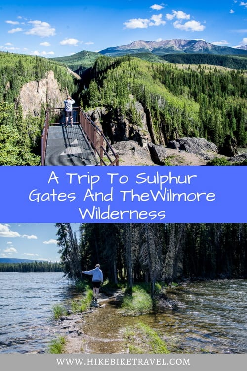 A Trip to Sulphur Gates and the Wilmore Wilderness