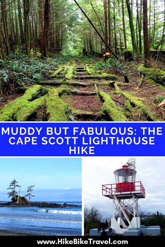 Muddy but Fabulous: The Cape Scott Trail
