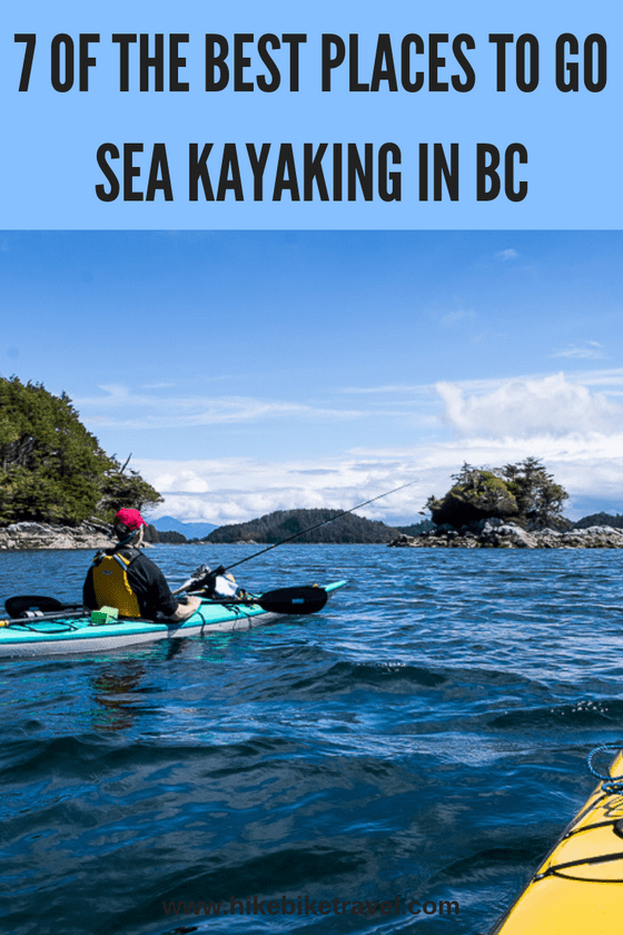 7 of the Best Places to go Kayaking in BC
