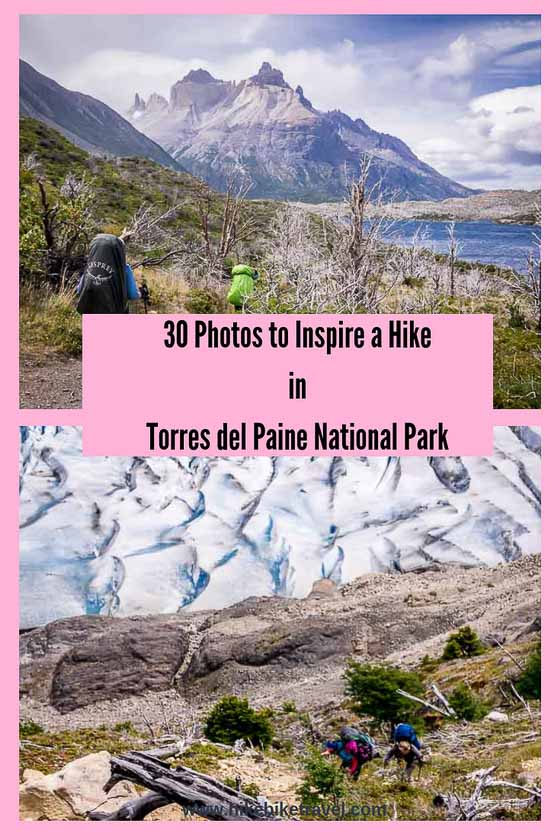 30 Photos to inspire a hike in Torres del Paine National Park
