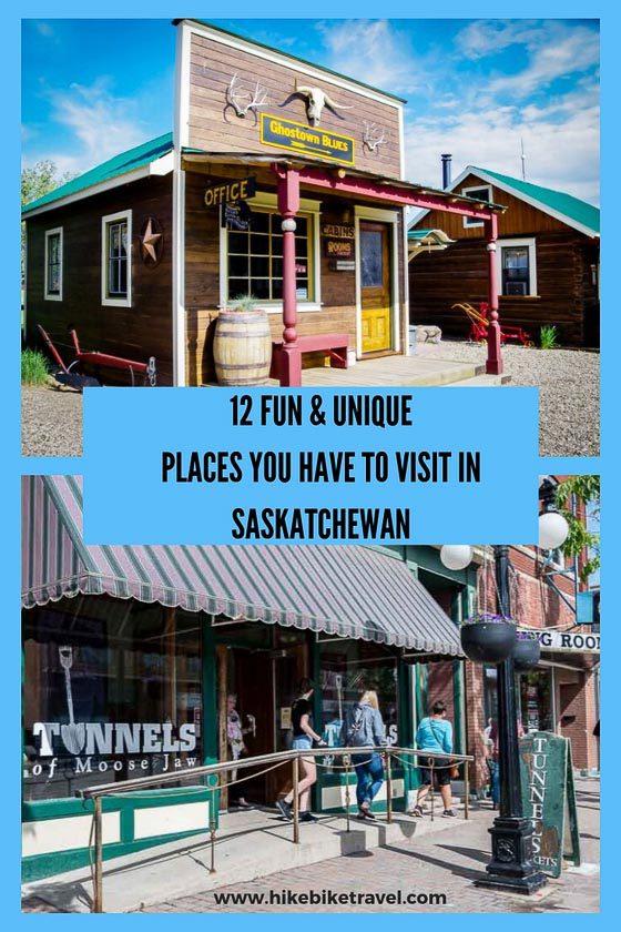 12 fun and unique places to visit in Saskatchewan