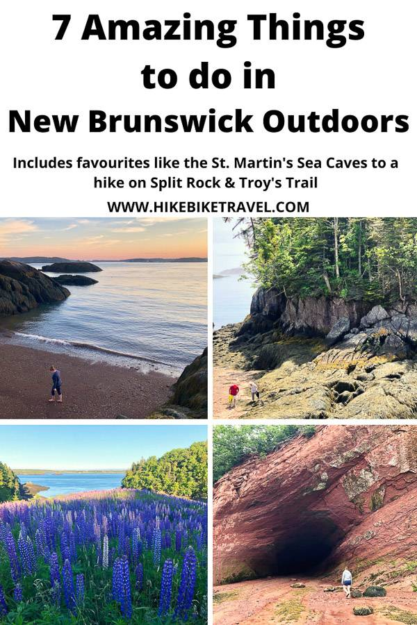 7 amazing things to do in New Brunswick outside - including local favourites like the St. Martin's sea caves