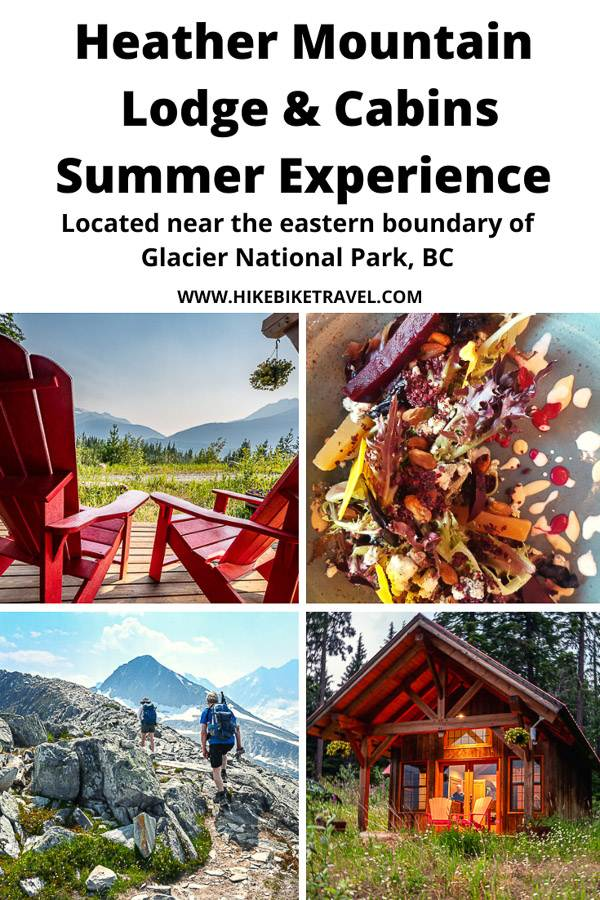 The Heather Mountain Lodge & Cabins summer experience at the edge of Glacier National Park in BC